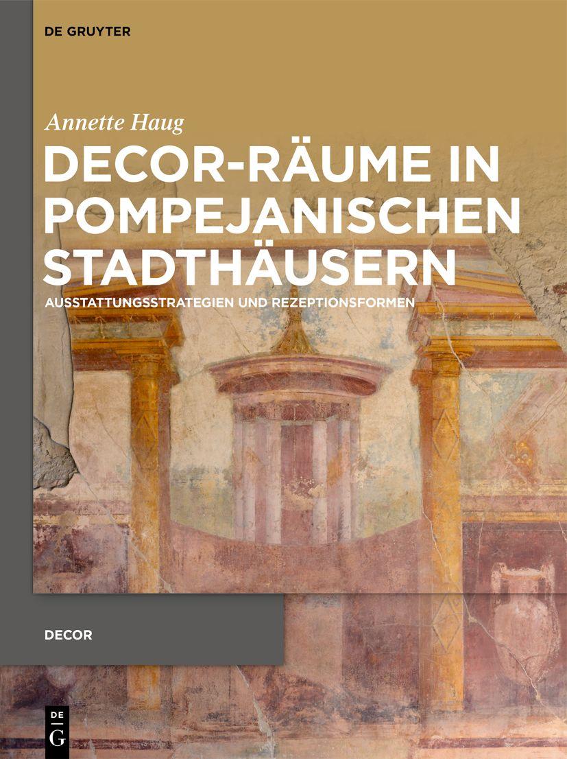 Decor-Räume in pompejanischen Stadthäusern