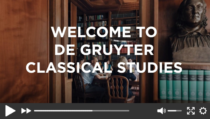 Video | Welcome to De Gruyter Classical Studies
