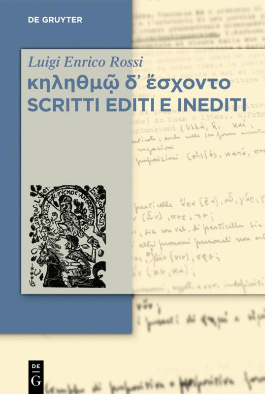 Set κηληθμῷ δ᾽ ἔσχοντο / Scritti editi e inediti, Vol. 1-3